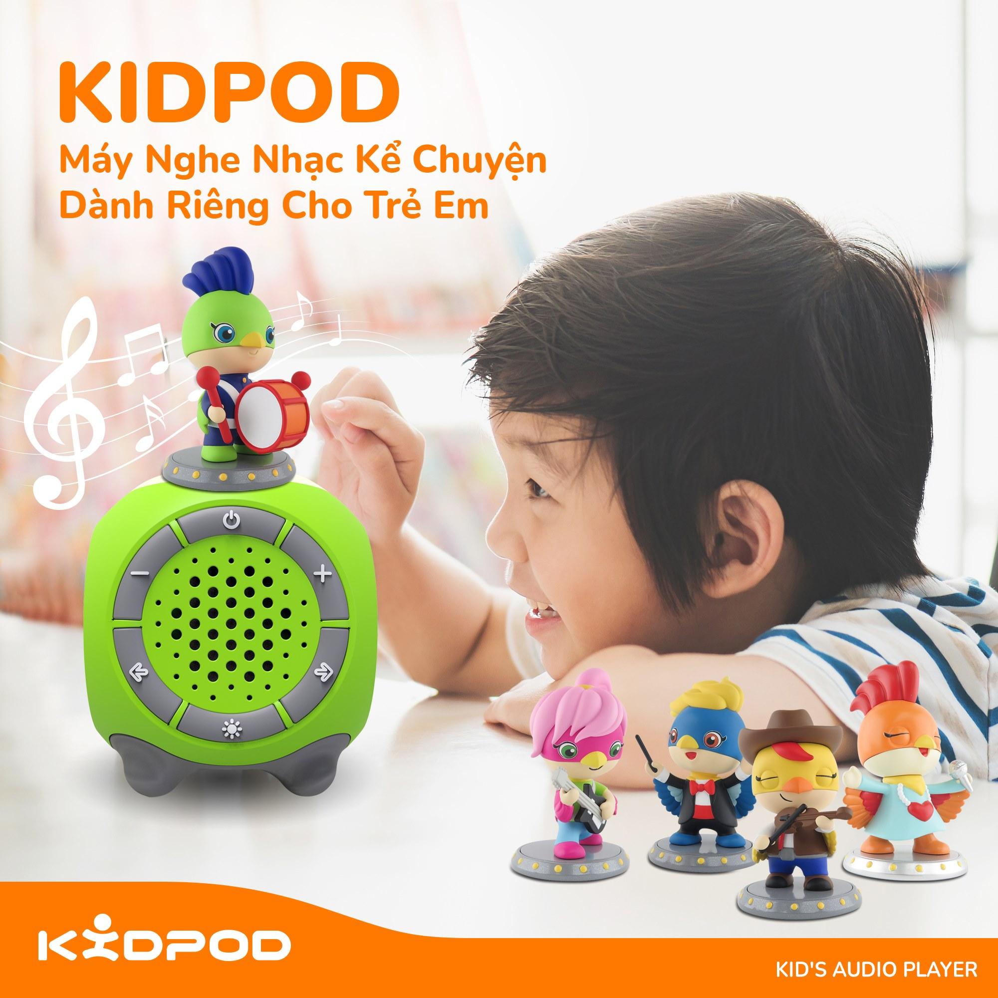 KidPod máy nghe nhạc kể chuyện dành riêng cho trẻ em