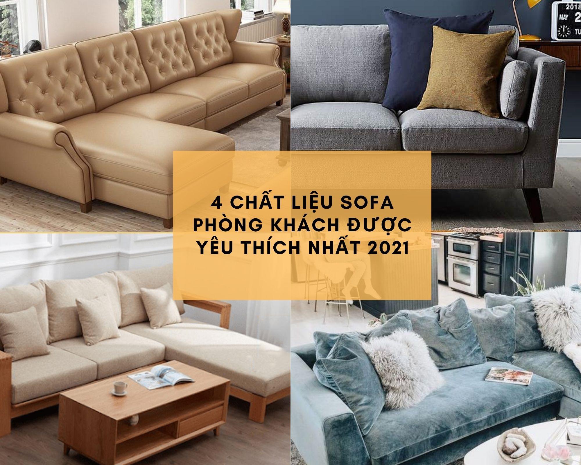 chất liệu sofa phòng khách được yêu thích nhất
