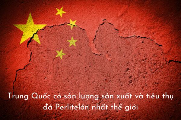 Trung Quốc có sản lượng sản xuất và tiêu thụ đá Perlite đá trân châu lớn nhất thế giới