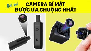Bật mí camera bí mật được ưa chuộng nhất