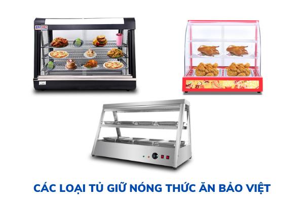 Các loại tủ giữ nóng thức ăn Bảo Việt