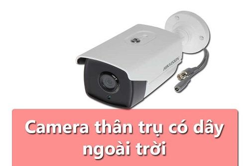 Camera giám sát ngoài trời có dây