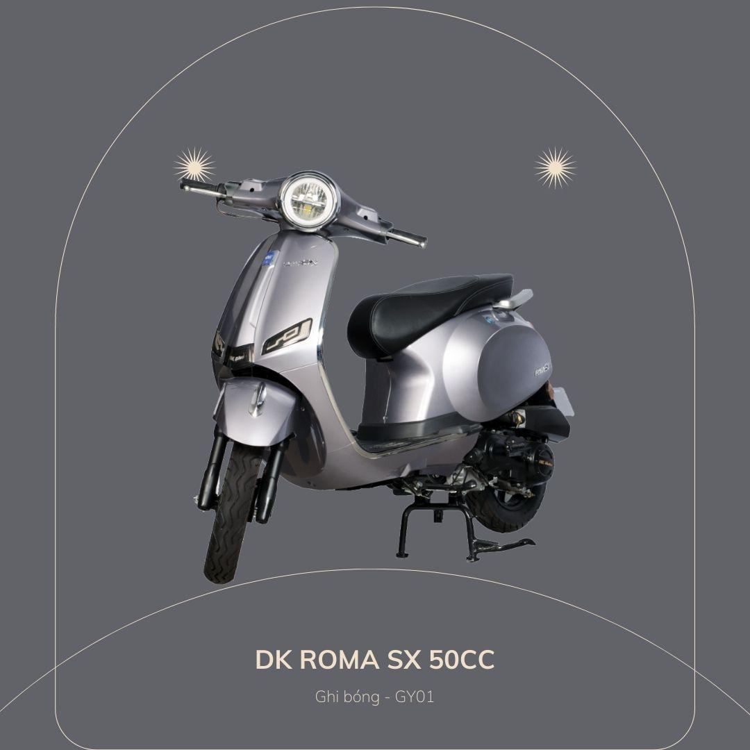 DK roma SX 50cc Ghi bóng