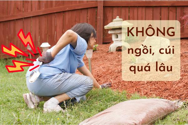 không ngồi quá lâu để bảo vệ cơ thể bạn khi làm vườn