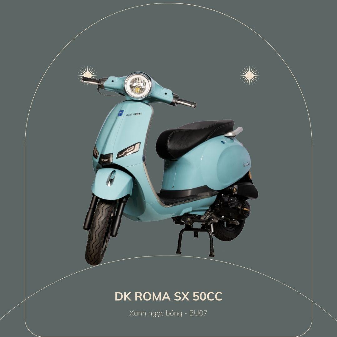 DK roma SX 50cc Xanh ngọc bóng
