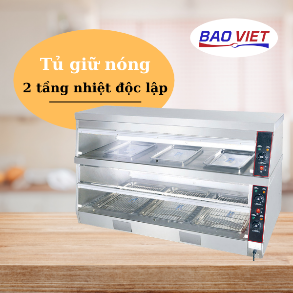 Tủ giữ nóng 2 tầng nhiệt chính hãng tại Bảo Việt
