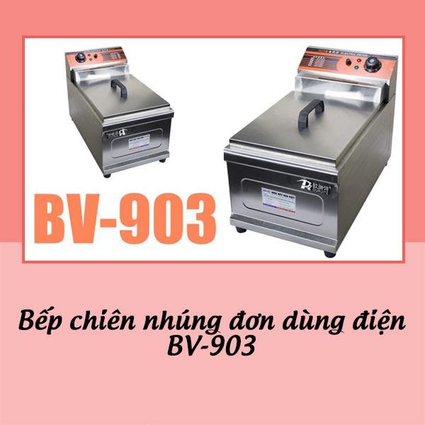Bếp chiên nhúng đơn dùng điện BV-903