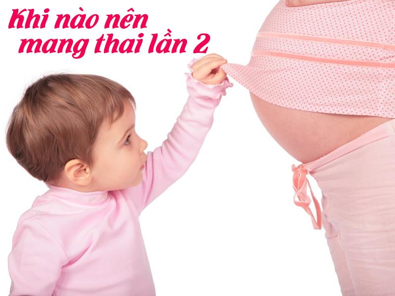 khi nào chuẩn bị mang thai lần 2