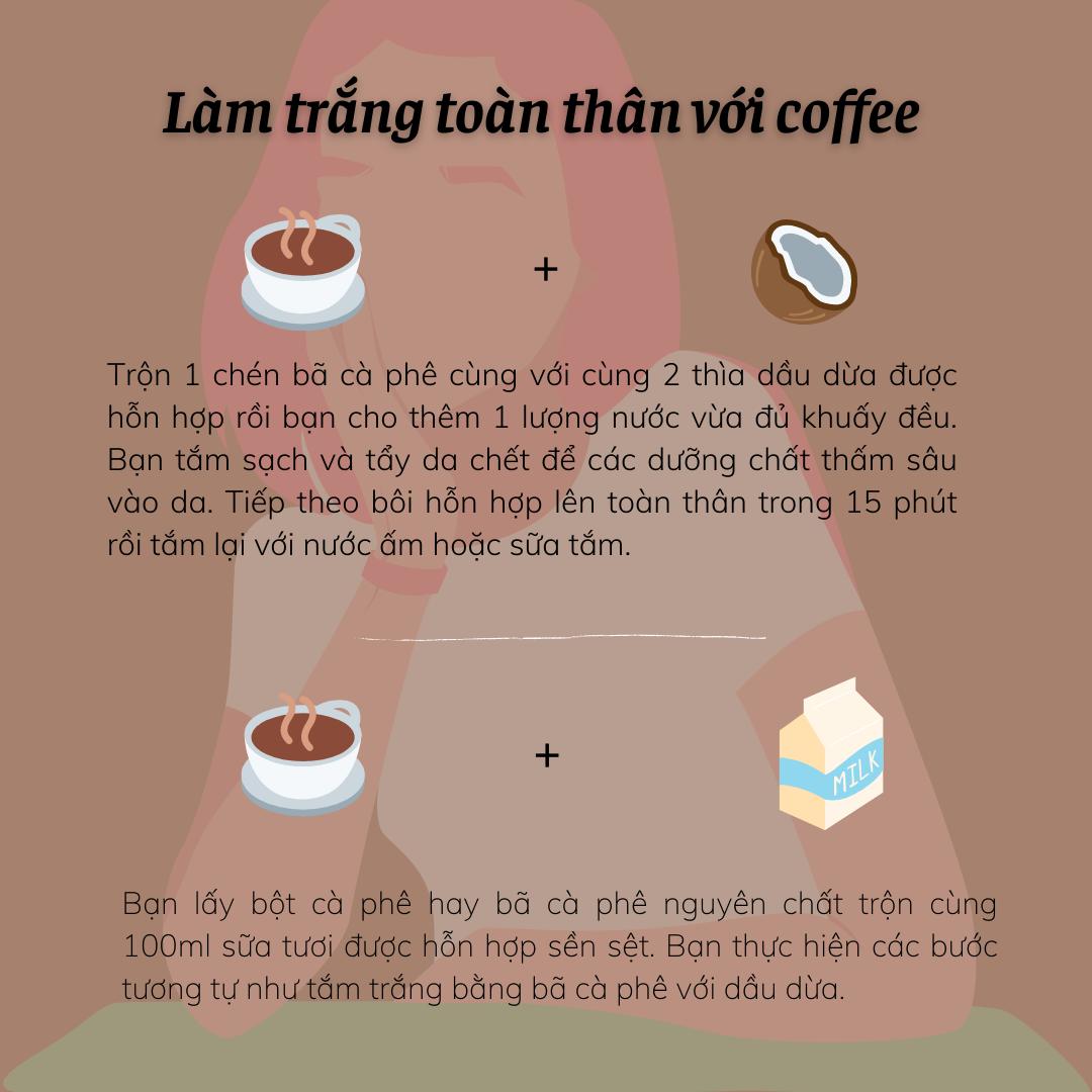 Làm trắng toàn thân với coffee