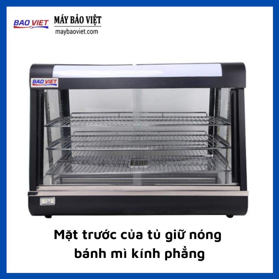 Mặt trước của tủ giữ nóng bánh mì kính phẳng