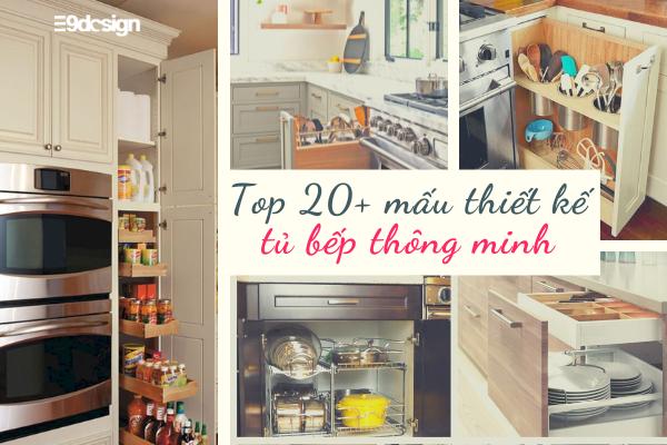 Top 20 mẫu thiết kế tủ bếp thông minh