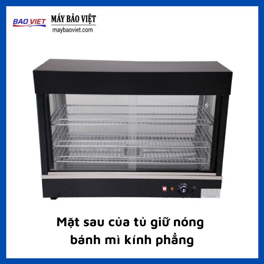 Mặt sau của tủ giữ nóng bánh mì kính phẳng