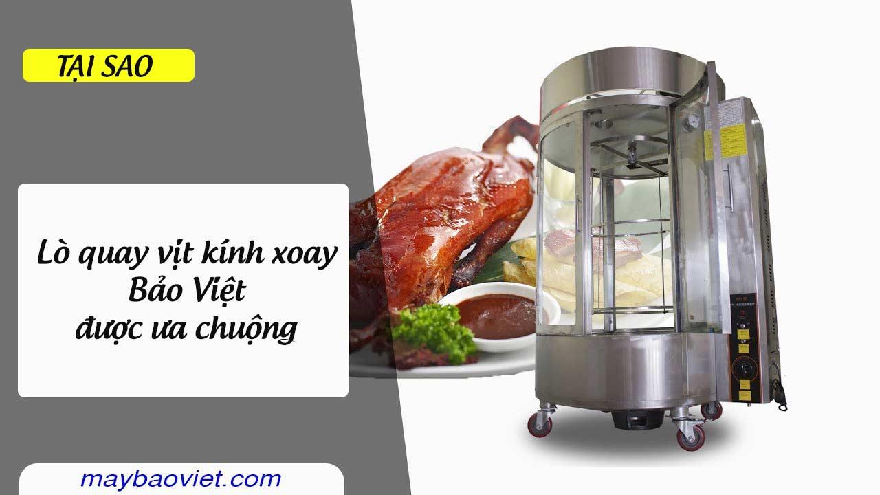 Lò quay vịt kính xoay Bảo Việt