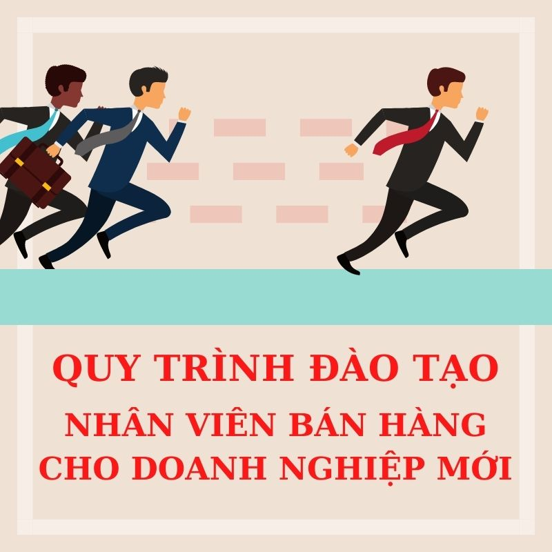 quy-trinh-dao-tao-nhan-vien-ban-hang-vtqqqqqqqqqqqqqqqqqqqqqqqqqqqqqqqqqqqqqqqqqqqqqqqqqqqqqqq