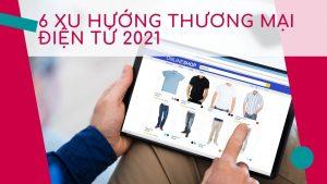 xu-huong-thuong-mai-dien-tu-thumbnail